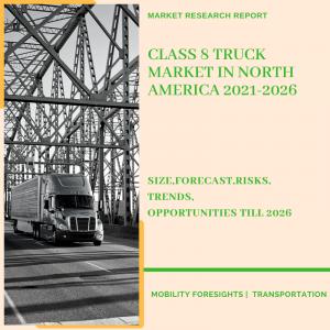Class 8 Truck Market In North America