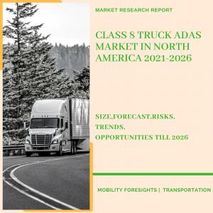 Class 8 Truck ADAS Market in North America
