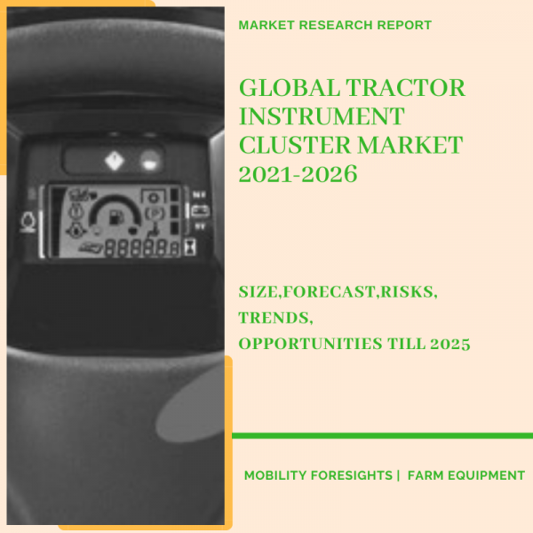 Tractor Instrument Cluster Market