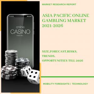 Asia Pacific Online Gambling Market