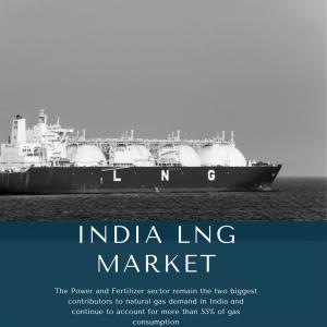 infographic: India LNG Market, India LNG Market Size, India LNG Market Trends, India LNG Market Forecast, India LNG Market Risks, India LNG Market Report, India LNG Market Share
