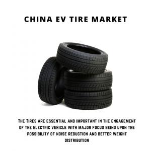infographic: China EV Tire Market , China EV Tire Market Size, China EV Tire Market Trends, China EV Tire Market Forecast, China EV Tire Market Risks, China EV Tire Market Report, China EV Tire Market Share