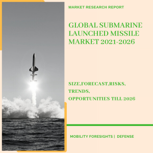 Submarine Launched Missile Market
